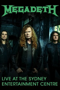 Megadeth - Live at The Sydney Entertainment