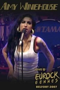 Amy Winehouse - Live Eurockéennes De Belfort 2007