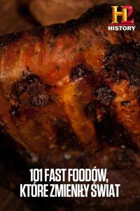 101 fast foodów, które zmieniły świat