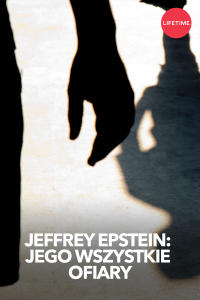 Jeffrey Epstein: jego wszystkie ofiary, odc. 3