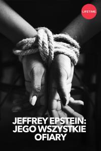 Jeffrey Epstein: jego wszystkie ofiary, odc. 4