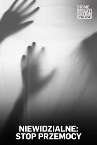 Niewidzialne: stop przemocy, odc. 1