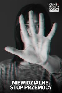 Niewidzialne: stop przemocy, odc. 3