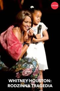 Whitney Houston: rodzinna tragedia