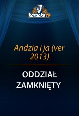 Andzia i ja (ver 2013)