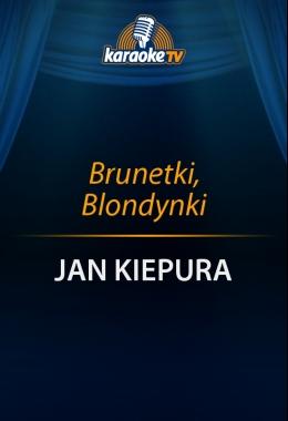 Brunetki, Blondynki