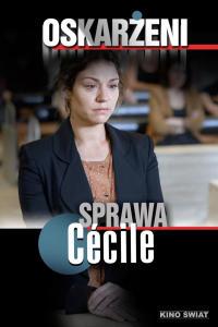Oskarżeni: Sprawa Cecile