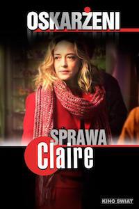 Oskarżeni: Sprawa Claire