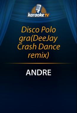 Disco Polo gra (DeeJay Crash Dance remix)