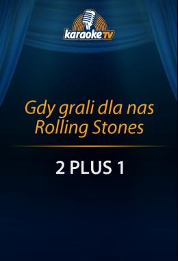 Gdy grali dla nas Rolling Stones