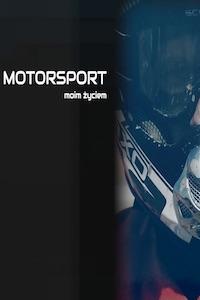 Motorsport moim życiem - Marcin Wójcik, odc. 2