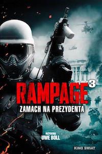 Rampage 3: Zamach na prezydenta