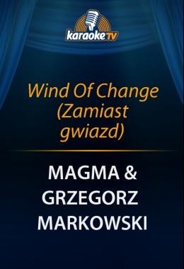 Wind Of Change (Zamiast gwiazd)