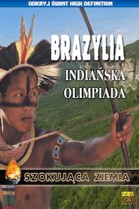 Brazylia. Indiańska olimpiada