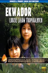Ekwador. Ludzie lasów tropikalnych