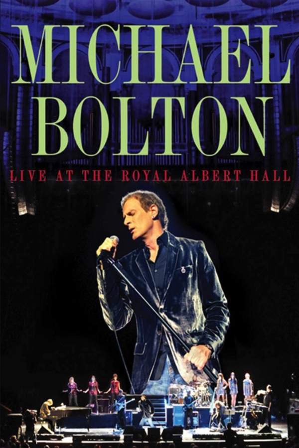 Michael Bolton – Live at Royal Albert Hall