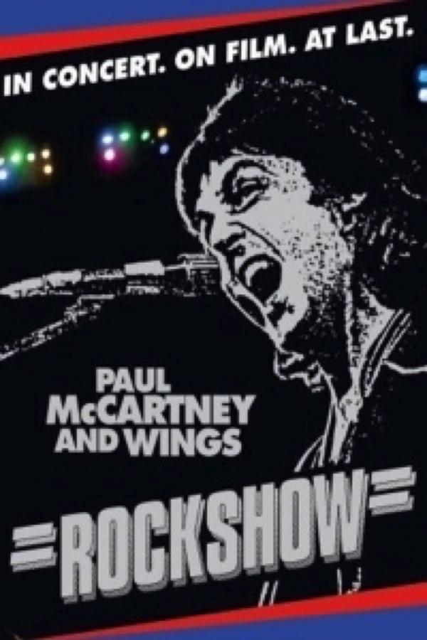 Paul McCartney and Wings - Rockshow