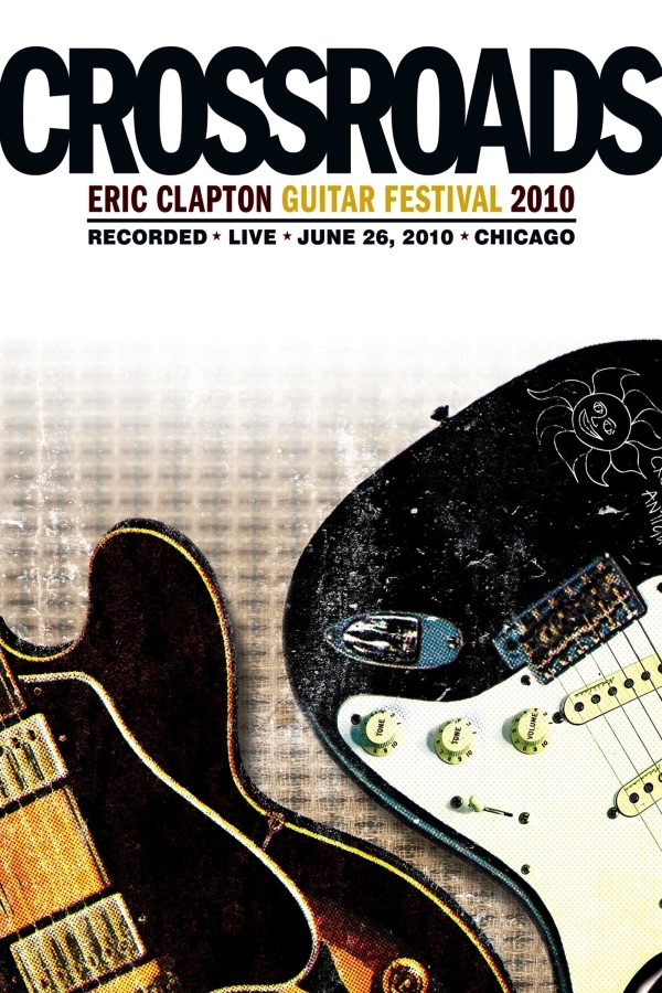 Various Artists - Eric Clapton: Crossroads Guitar Festival
