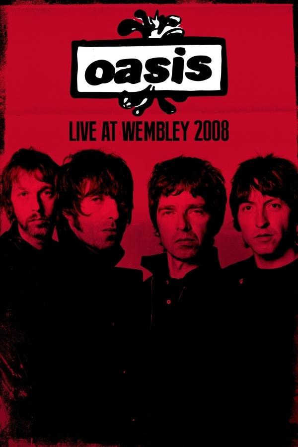 Oasis - Live at Wembley Arena 2008