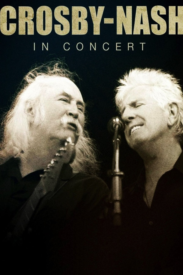 David Crosby And Graham Nash - Crosby and Nash: In Concert