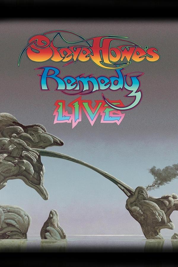 Steve Howe - Remedy: Live