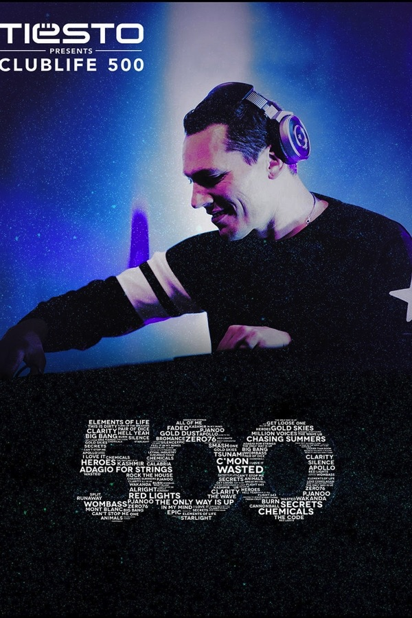 Various Artists - Tiesto Presents Clublife 500 live at Ziggo Dome