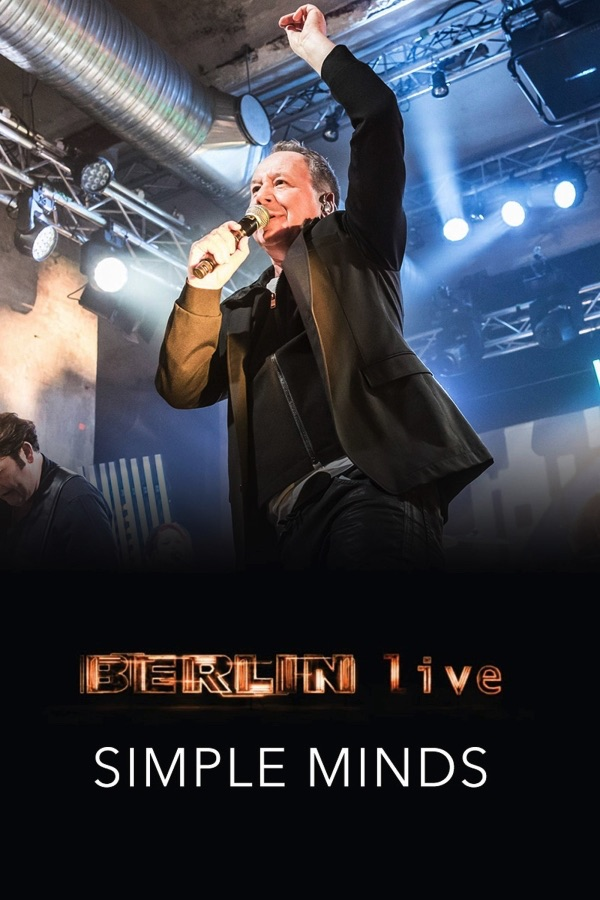 Simple Minds - Berlin Live