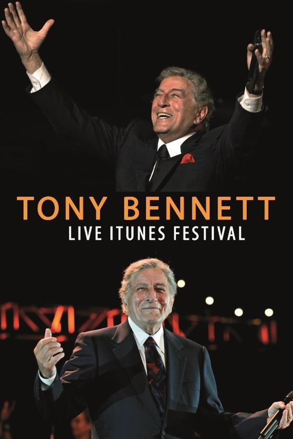 Tony Bennett: Live at the iTunes Festival