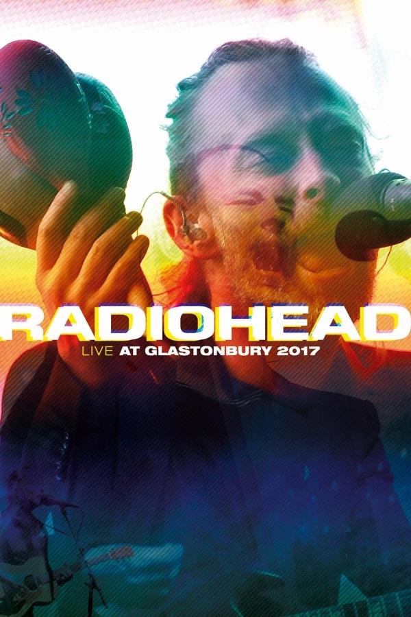 Radiohead - Live at Glastonbury Festival