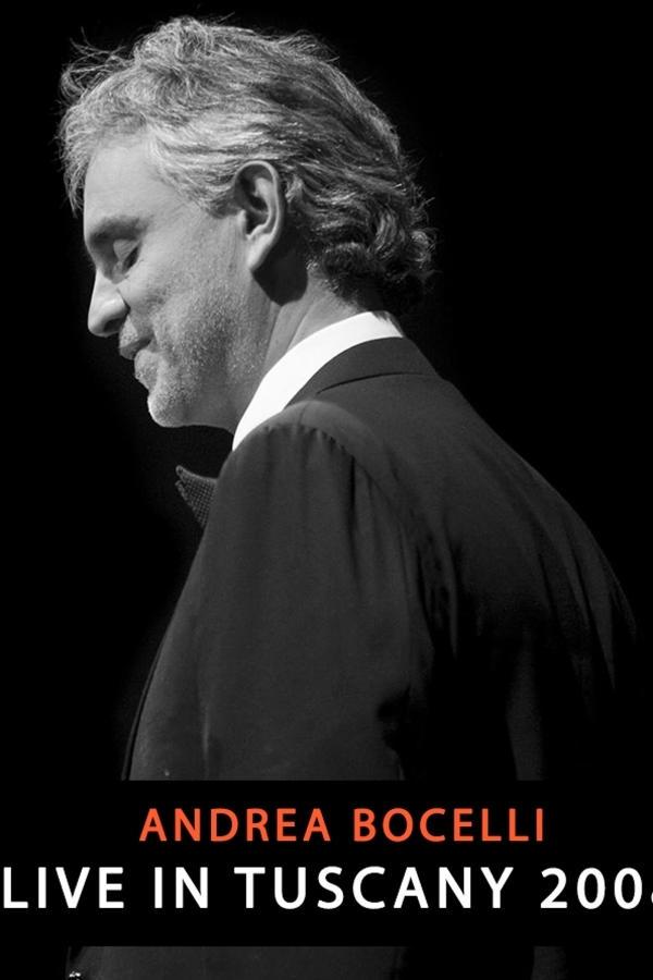 Andrea Bocelli: Live in Tuscany