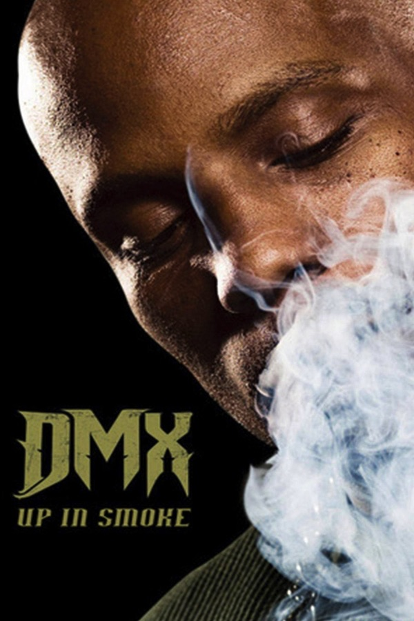 DMX - Up in Smoke