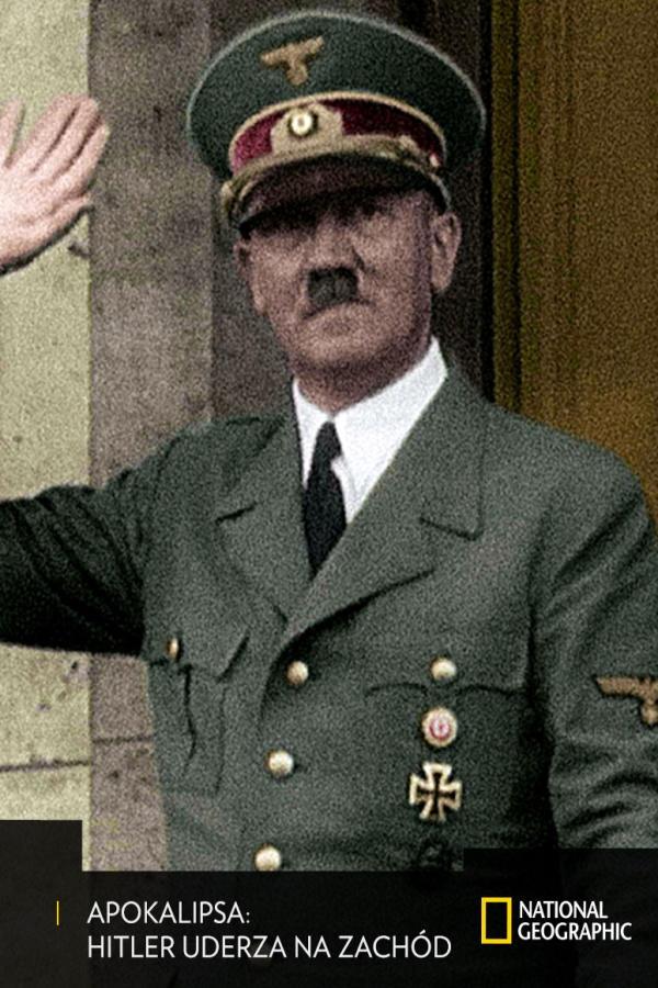 Apokalipsa: Hitler uderza na Zachód, odc. 1