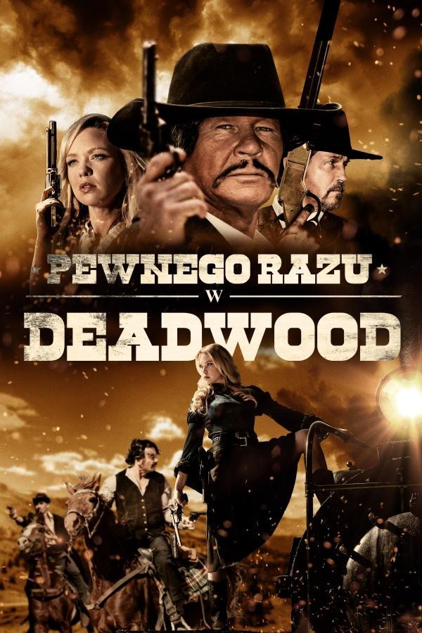 Pewnego razy w Deadwood