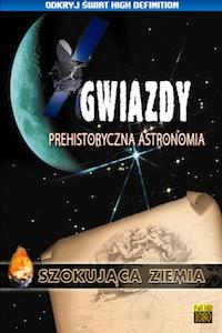 Gwiazdy. Prehistoryczna astronomia
