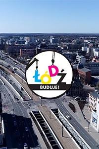 02.10.2020 Łódź buduje