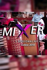 09.09.2018 Mixer Regionalny, cz. 1