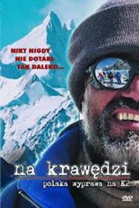 Na krawędzi - Polska wyprawa na K2