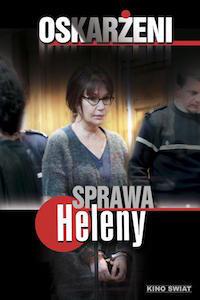 Oskarżeni: Sprawa Heleny