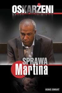 Oskarżeni: Sprawa Martina