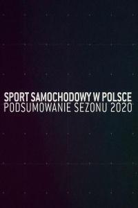 Sport samochodowy w Polsce – podsumowanie sezonu 2020, odc. 1