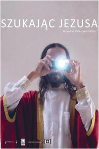 Szukając Jezusa [Napisy PL]