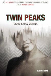 Twin Peaks - Ogniu krocz ze mną