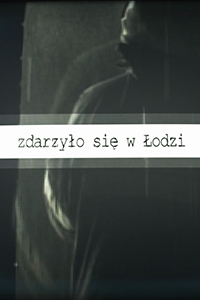 16.11.2020 Zdarzyło się w Łodzi
